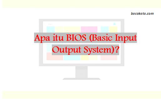 Apa itu BIOS