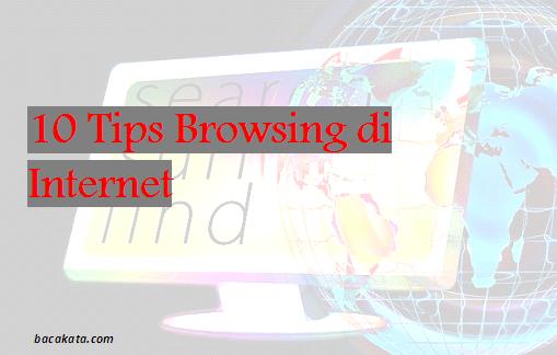 10 Tips Browsing di Internet