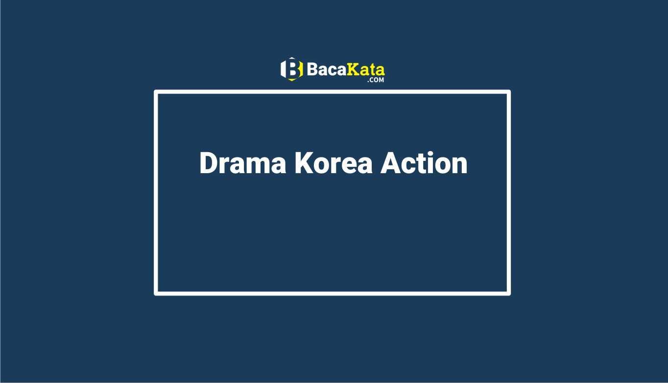 Drama Korea Action