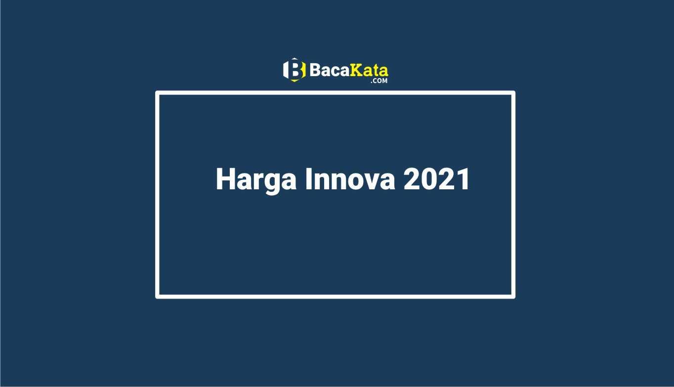 Harga Innova 2021