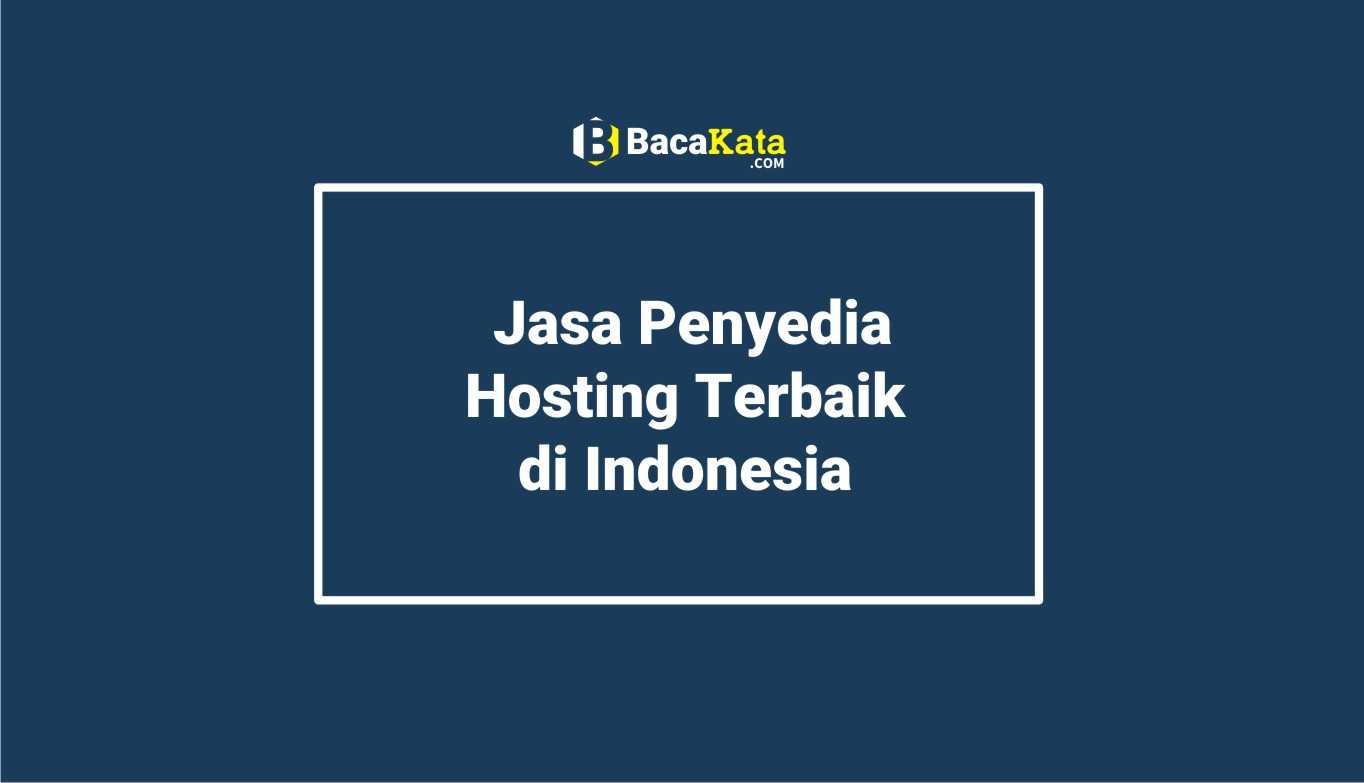 Jasa Penyedia Hosting Terbaik di Indonesia